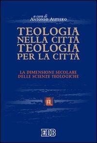 Teologia nella città, teologia per la città