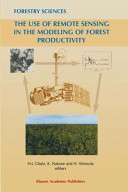 The Use of Remote Sensing in the Modeling of Forest Productivity