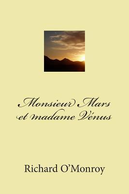 Monsieur Mars Et Madame Venus