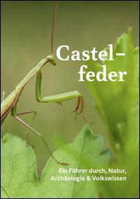Castelfeder. Ein führer durch natur und landschaft