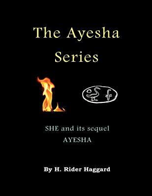 She and its Sequel Ayesha (The Return of She)