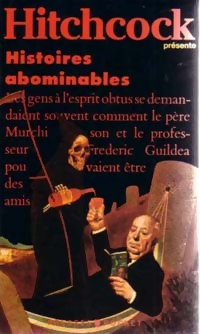 Histoires abominable...