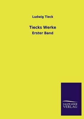 Tiecks Werke