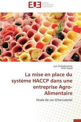 La Mise en Place du Systeme Haccp Dans une Entreprise Agro-Alimentaire