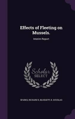 Effects of Fleeting on Mussels.