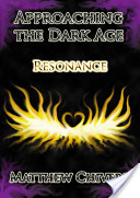 Approaching the Dark Age: Resonance