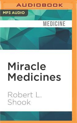 Miracle Medicines