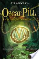 Oscar Pill e a revelação dos Médicus