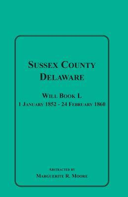 Sussex County, Delaware Will Book L