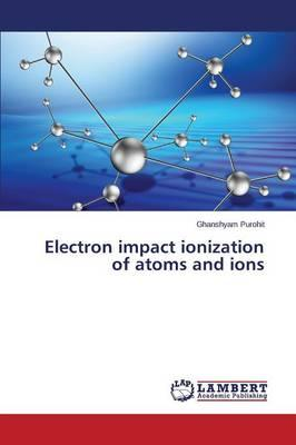 Electron impact ionization of atoms and ions