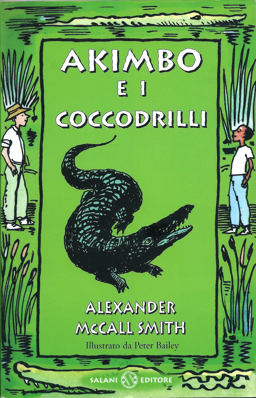 Akimbo e i coccodril...