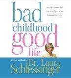 Bad Childhood---Good Life CD