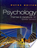 e-Study Guide for: Psychology : Themes and Variations, Briefer Edition by Wayne Weiten, ISBN 9780495813101