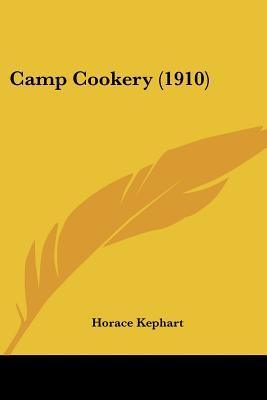 Camp Cookery (1910)