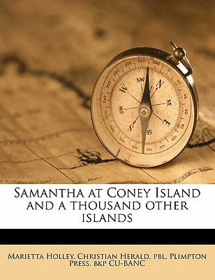 Samantha at Coney Island and a Thousand Other Islands