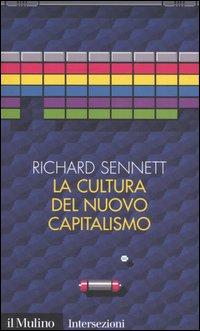 La cultura del nuovo capitalismo
