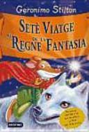 Setè Viatge al Regne da la Fantasia
