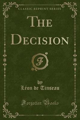 The Decision (Classic Reprint)