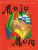 Mojo Mom