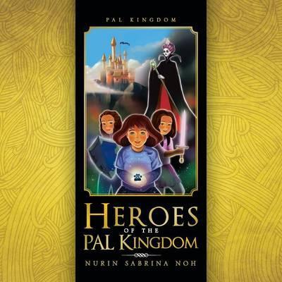 Heroes of the Pal Kingdom