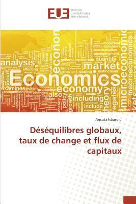 Desequilibres Globaux, Taux de Change et Flux de Capitaux