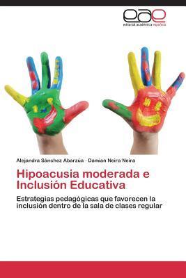 Hipoacusia moderada e Inclusión Educativa