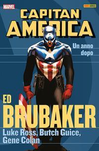 Un anno dopo. Capitan America. Ed Brubaker collection