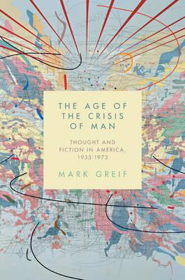 The Age of the Crisis of Man