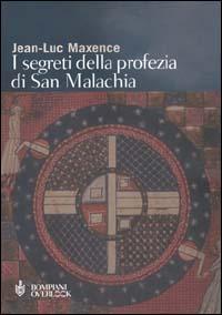 I segreti della profezia di san Malachia