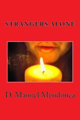 Strangers Alone
