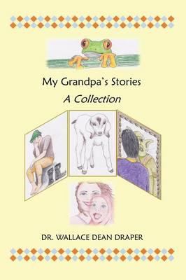 MY GRANDPAS STORIES