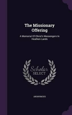 The Missionary Offering