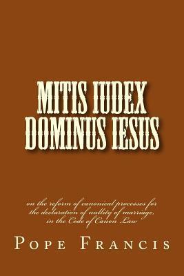 Mitis Iudex Dominus Iesus
