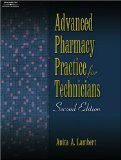 Just the FACTS101 E-Study Guide For: Advanced Pharmacy Practice for Technicians