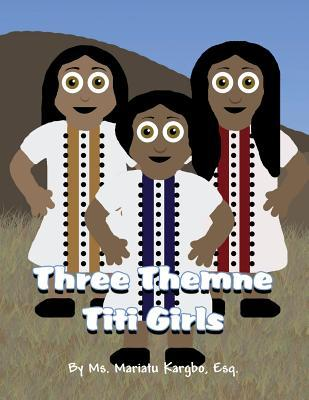 Three Themne Titi Girls