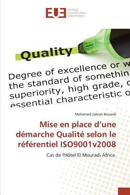 Mise en Place d'une Démarche Qualite Selon le Referentiel Iso9001v2008