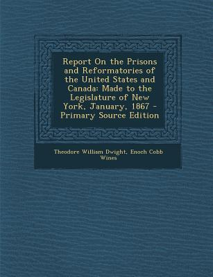 Report on the Prisons and Reformatories of the United States and Canada