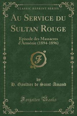 Au Service du Sultan Rouge