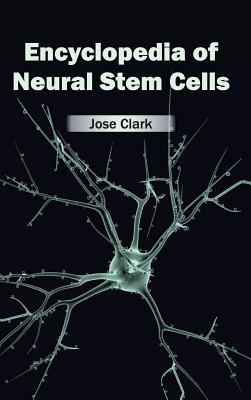 Encyclopedia of Neural Stem Cells