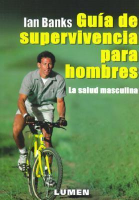GUIA DE SUPERVIVENCIA PARA HOMBRES
