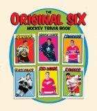 The Original Six Hockey Trivia Book