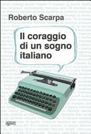 Il coraggio di un sogno italiano