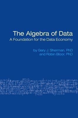 The Algebra of Data