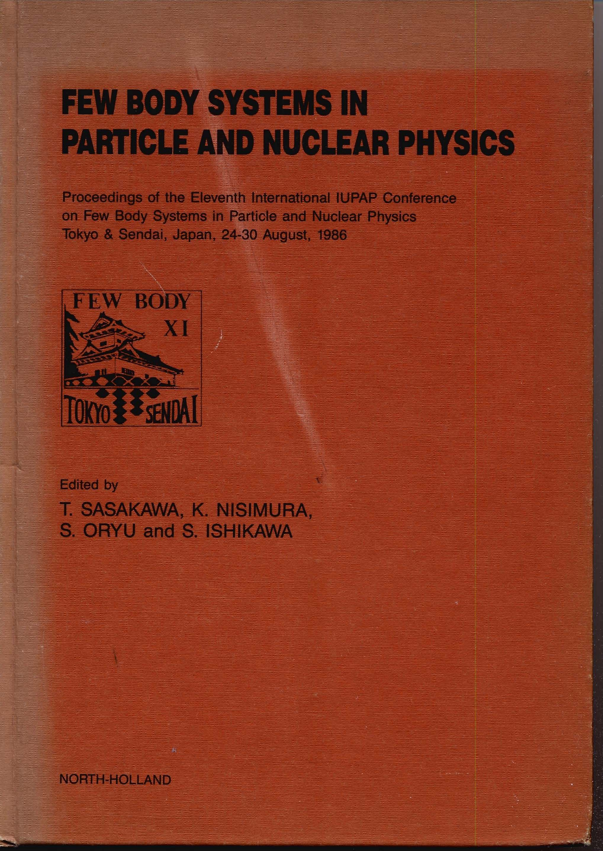 Few Body Systems in Particle and Nuclear Physics