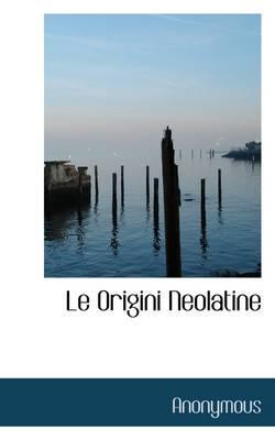 Le Origini Neolatine