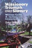 Missionary Triumph Over Slavery