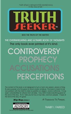 Truth Seeker/Seek the Truth of the Matter