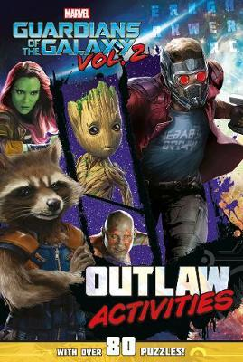 Marvel Guardians of the Galaxy Vol. 2 Outlaw Activities