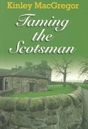 Wheeler Softcover - Large Print - Taming the Scotsman
