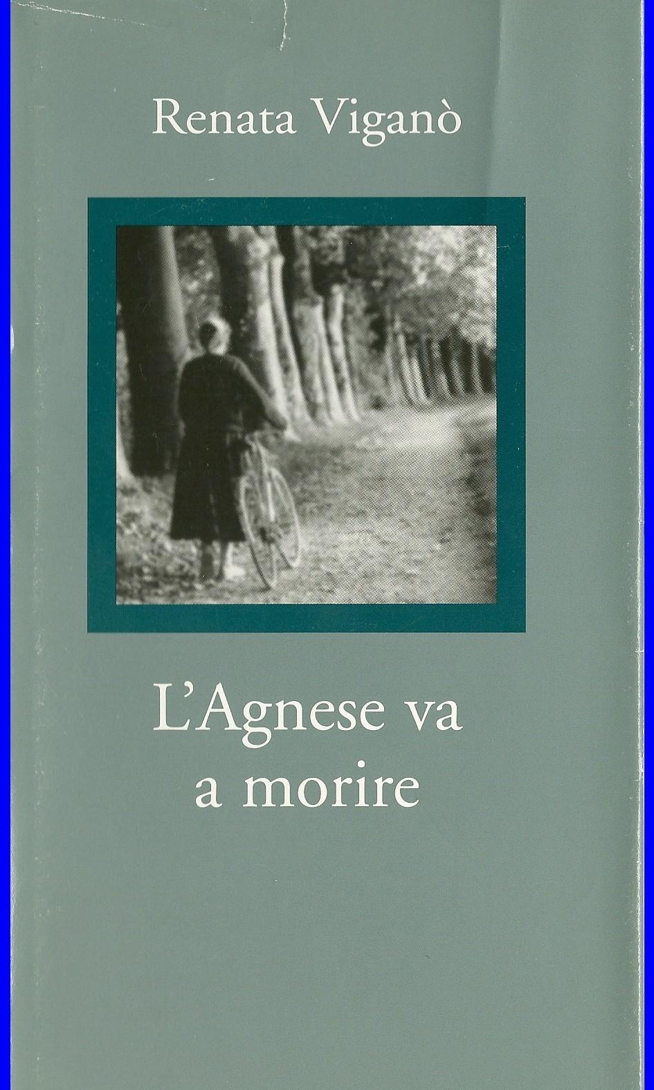 L'Agnese va a morire